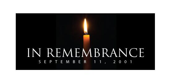 September 11th - Remembering All That Was Lost
